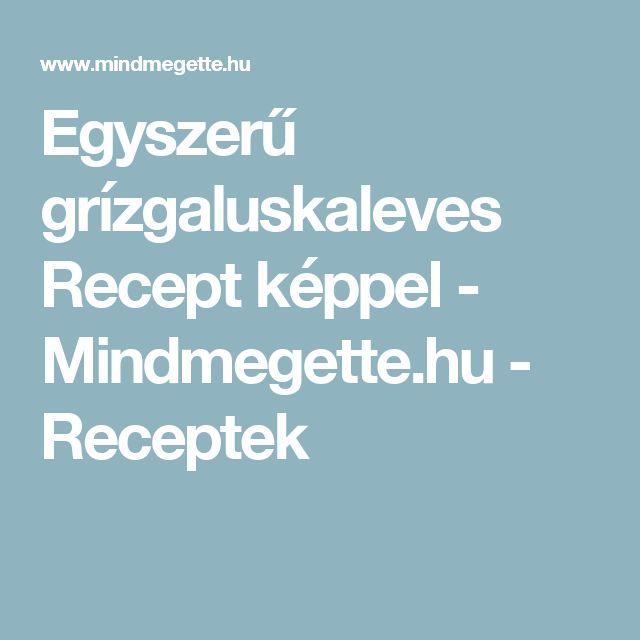 Egyszerű grízgaluskaleves Recept képpel - Mindmegette.hu - Receptek