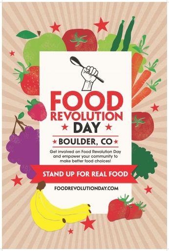 Poster Boulder Food Revolution Day.