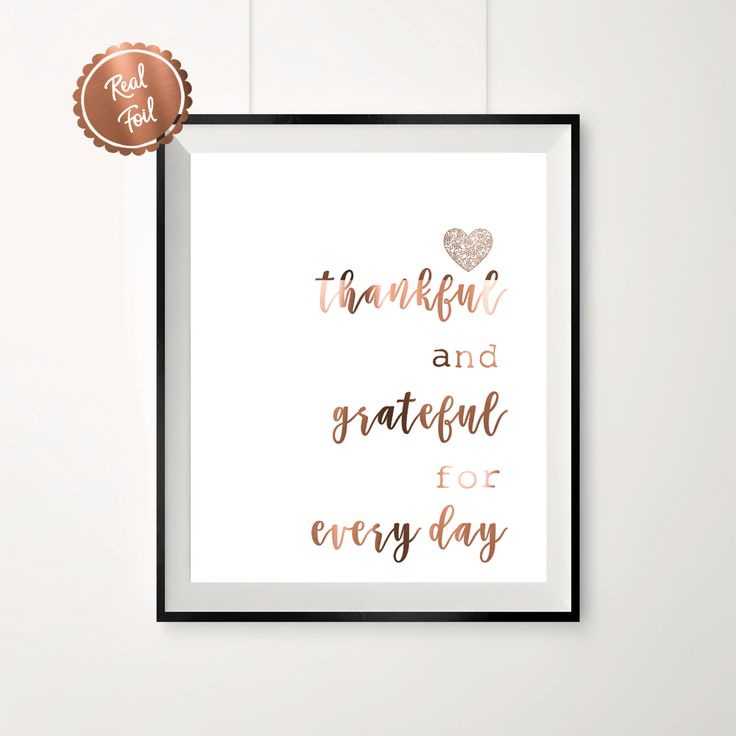 Copper Foil Print 'Thankful & grateful for every day'  Also available in gold & silver foil  www.peppapenny.com