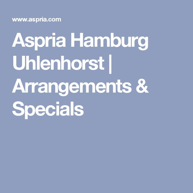 Aspria Hamburg Uhlenhorst | Arrangements & Specials