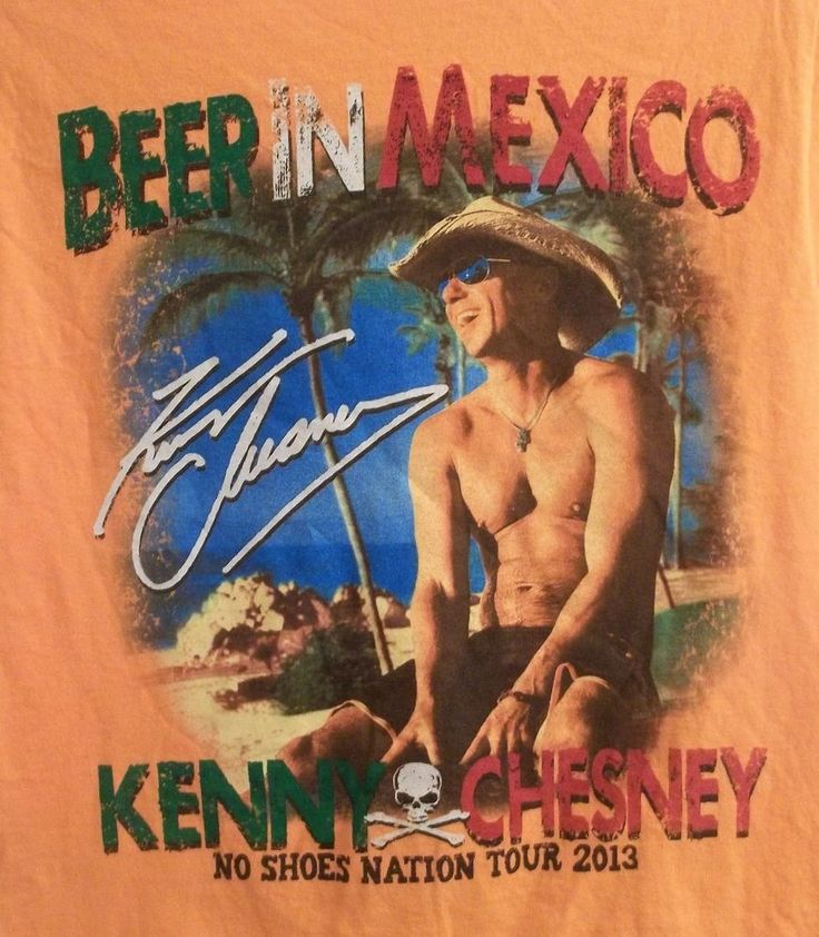 Kenny Chesney Beer In Mexico No Shoes Nation Tour 2013 T-Shirt Adult S Small