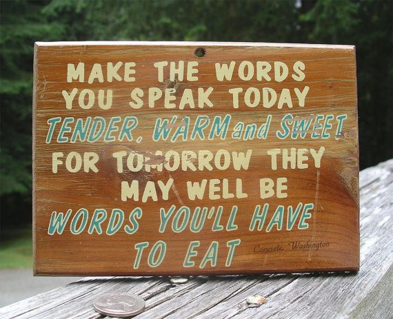Vintage Eat Your Words Motto Plaque  by TheOddOldTriednTrue