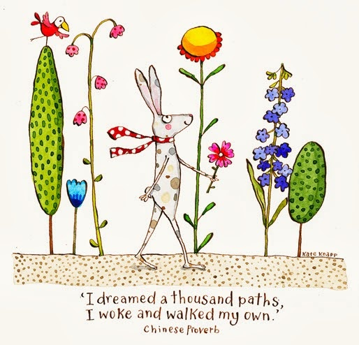 I dreamed a thousand paths,  I woke and walked my own --Chinese Proverb  Kate Knapp Illustration for Twigseeds http://www.twigseeds.com/index.html
