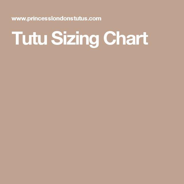 Tutu Sizing Chart