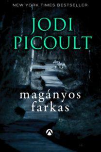 Jodi Picoult: Magányos farkas