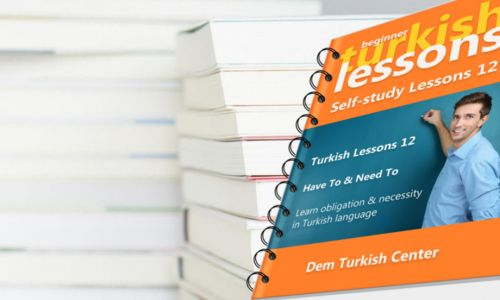 Self Study Turkish Lessons 12 Beginners
