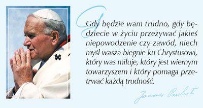 Jan Paweł II cytaty - Szukaj w Google