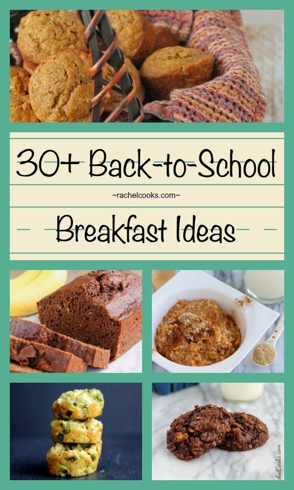 More than 30 Back to School Breakfast Ideas on RachelCooks.com