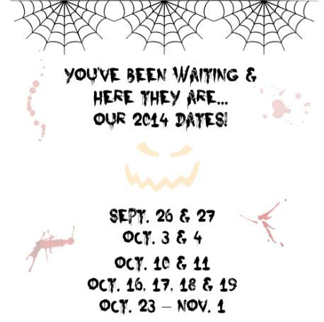 Our 2014 dates are here! #Houston #hauntedhouse #Halloween #scary #roadtrip #boo