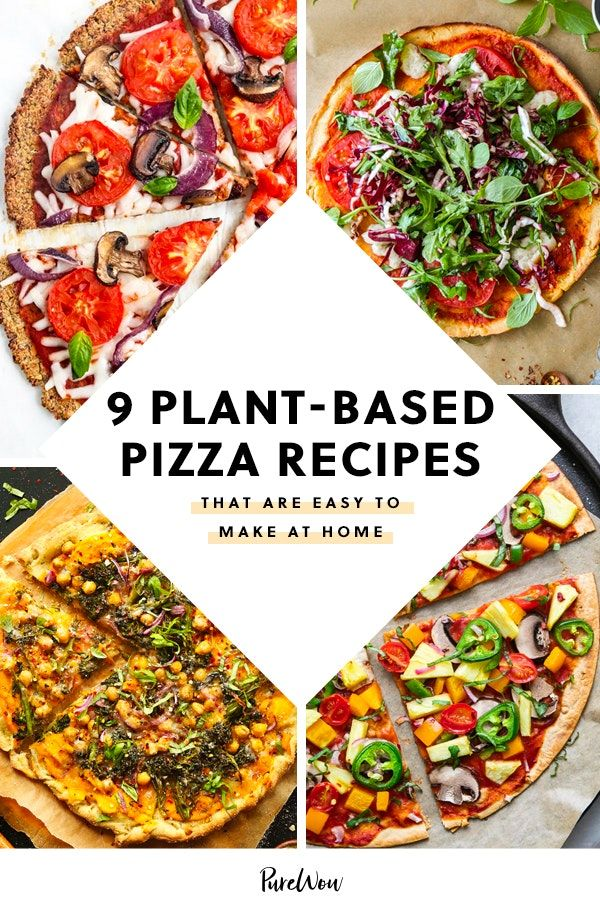9 Plant Based Pizza Recipes That Are Easy To Make At Home Plant