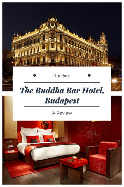 The Buddha Bar Hotel Budapest Review - Blending contemporary Asian style with Western luxury, this was a perfect luxury stay in the Hungarian capital