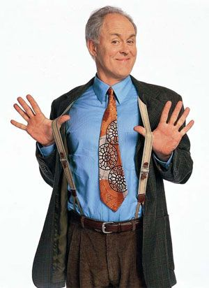 John Lithgow..will always love him most for 3rd Rock from the Sun.