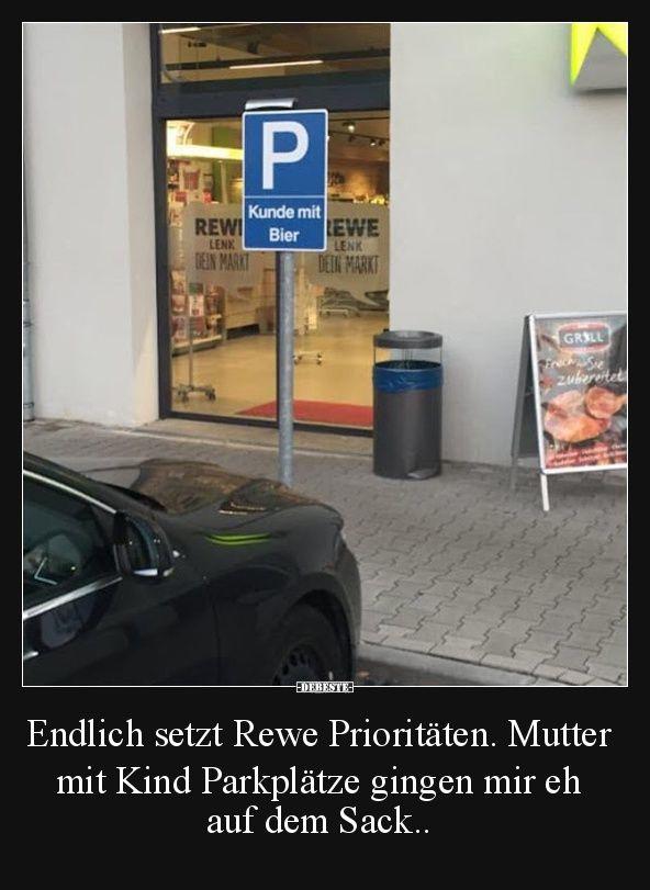 Endlich setzt rewe priorit ten lustige bilder spr che - Pinterest witze ...