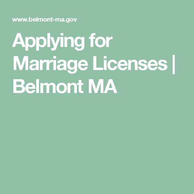 Applying for Marriage Licenses | Belmont MA