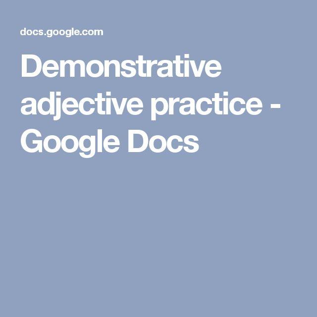 Demonstrative adjective practice - Google Docs
