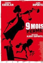 9 Mois Ferme / Dupontel / le 16 octobre 2013