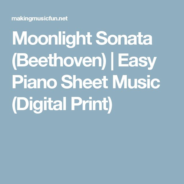 Moonlight Sonata (Beethoven) | Easy Piano Sheet Music (Digital Print)