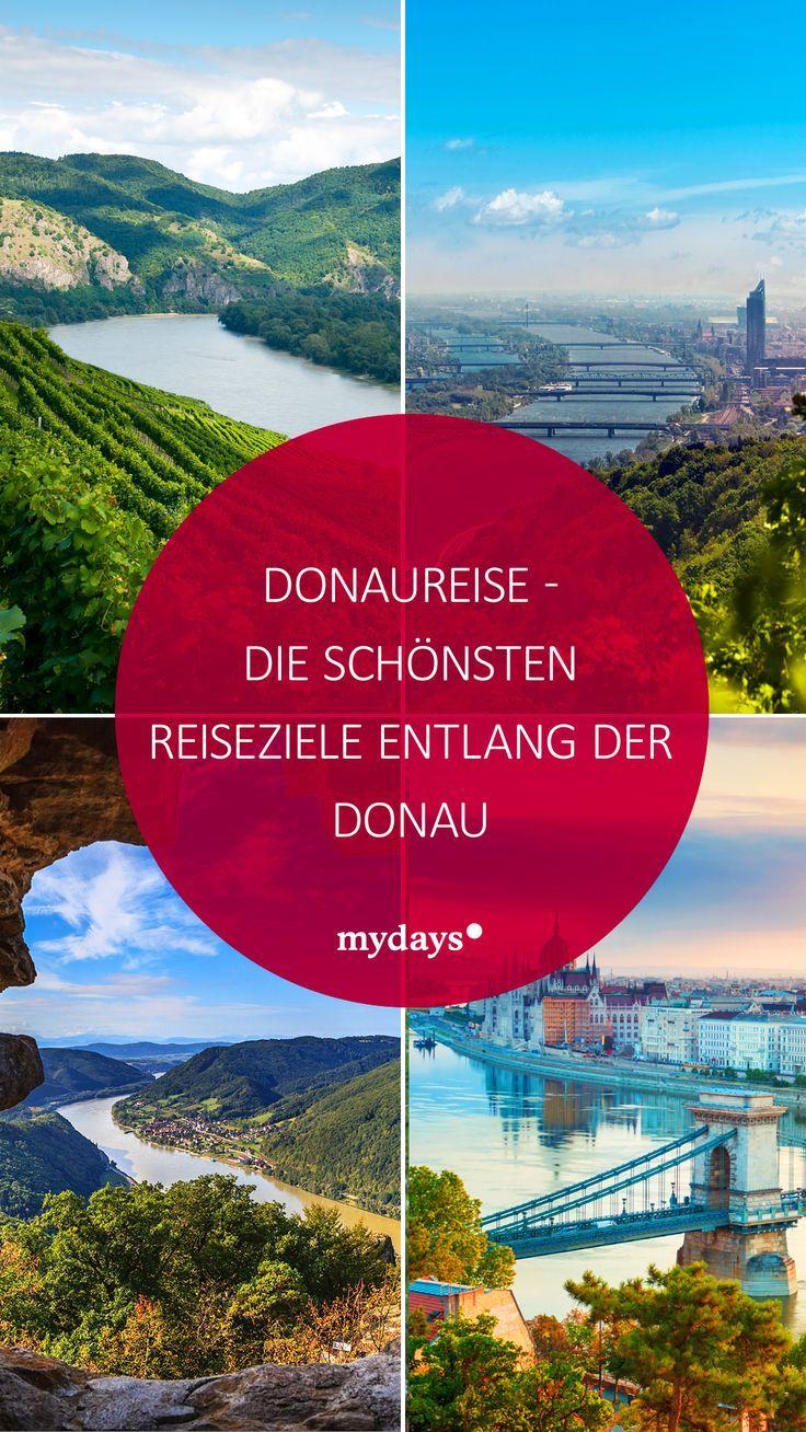 Donaureise Tolle Ziele Entlang Der Donau Mydays Magazin Reisen Reiseziele Ausflug