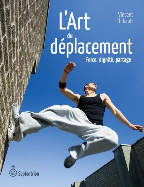 A new book on parkour by Vincent Thibault.
