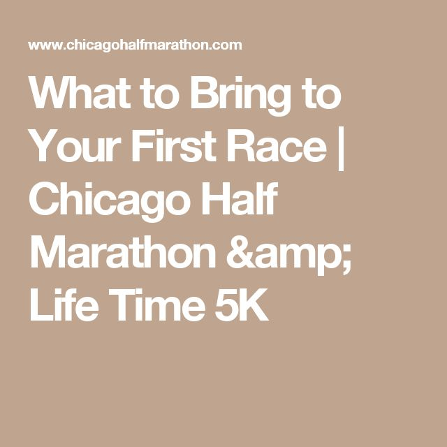 What to Bring to Your First Race   Chicago Half Marathon & Life Time 5K