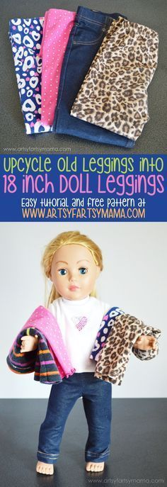 Upcycle old leggings into new leggings for your 18 Inch or American Girl Dolls! Tutorial and free printable pattern at artsyfartsymama.com