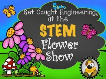 STEM Engineering Challenge with Flowers.Let's engineer fantasy flowers and plants!!The STEM Flower Show demonstrates that integration of engineering is possible into any subjecteven the study of plants! Science, fantasy, mechanical, and structural engineering come together in a STEM lesson that all elementary grades will enjoy.