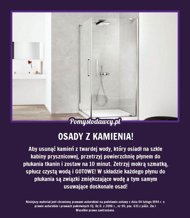 NIEZWYKŁY TRIK NA USUNIĘCIE OSADÓW Z KABINY PRYSZNICOWE… na Stylowi.pl