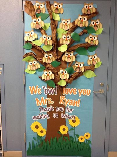 My owl door decoration for Cameron's kinder teacher appreciation.