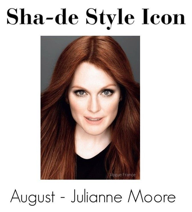 Sha-de August Style Icon is Julianne Moore see why http://goo.gl/xfhaQO