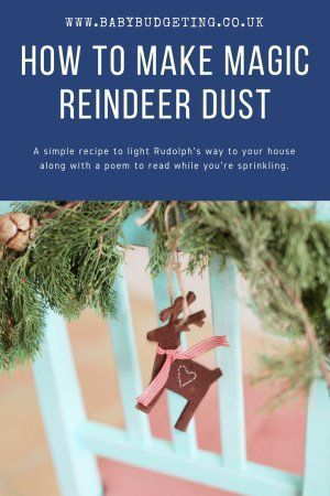 How to make Magic Reindeer Dust (option for non Christmas celebrating kids too) and a reindeer dust poem too