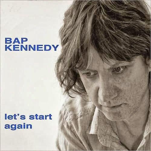 .ESPACIO WOODYJAGGERIANO.: BAP KENNEDY - (2014) Let's start again http://woody-jagger.blogspot.com/2014/03/bap-kennedy-2014-lets-start-again.html