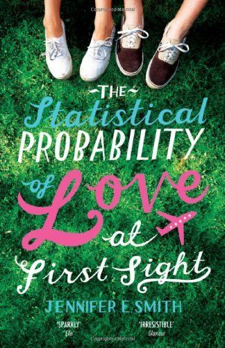 The Statistical Probability of Love at First Sight by Jennifer E. Smith, http://www.amazon.co.uk/dp/0755384032/ref=cm_sw_r_pi_dp_Qmp7rb0TD37TH