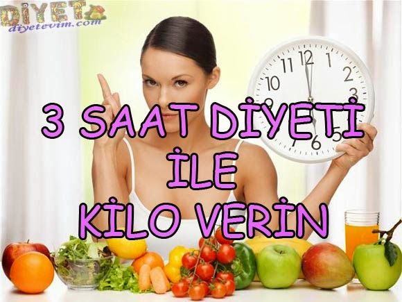 3 saat diyet listesi
