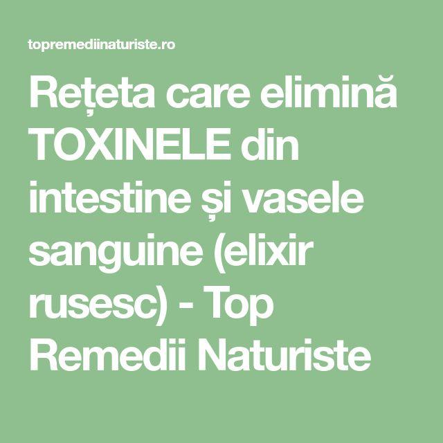 Rețeta care elimină TOXINELE din intestine și vasele sanguine (elixir rusesc) - Top Remedii Naturiste