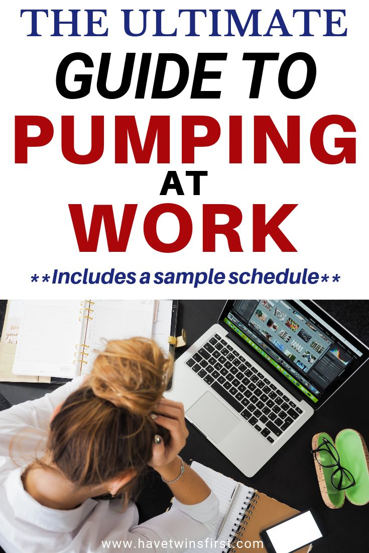 Pumping At Work Schedule | Have Twins First