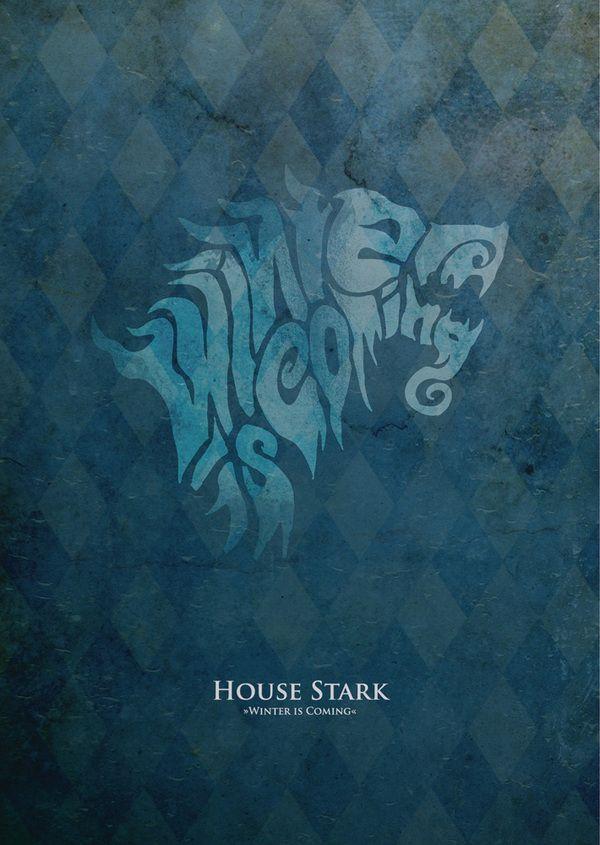 "Game of Thrones Sigil Typography by Stefan Große Halbuer, via Behance - Stark ""Winter is coming"" #got #agot #asoiaf"