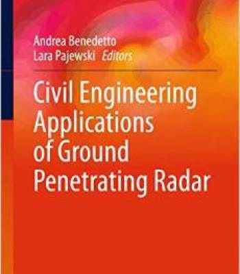 Civil Engineering Applications Of Ground Penetrating Radar PDF