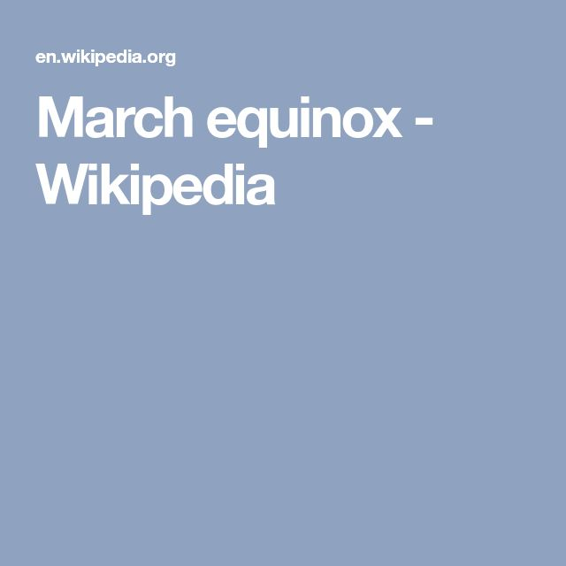 March equinox - Wikipedia
