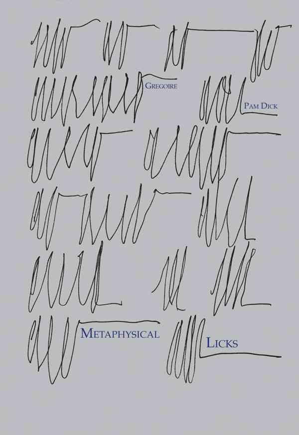 Metaphysical Licks