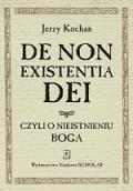 Wydawnictwo Naukowe Scholar :: :: DE NON EXISTENTIA DEI, czyli o nieistnieniu Boga