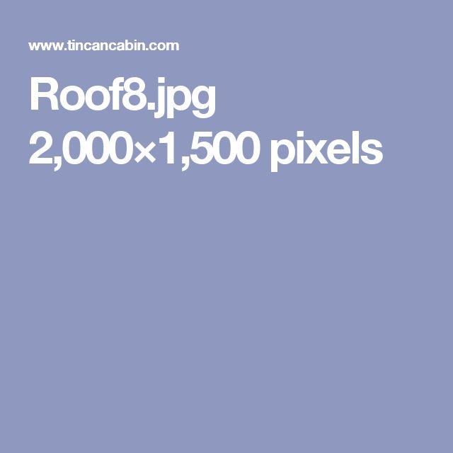 Roof8.jpg 2,000×1,500 pixels