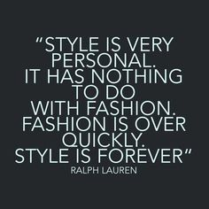 Image result for style quotes