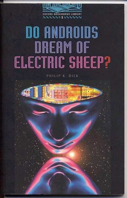 "Do Androids Dream of Electric Sheep by Philip K. Dick  The book that was the basis for ""Blade Runner"""