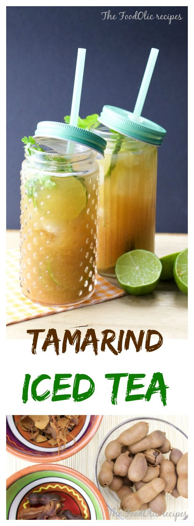 Tamarind Iced Tea is the way to quench your thirst this summer. A refreshing, filled with health benefits drink for your next BBQ. #tamarind #icetea #drink