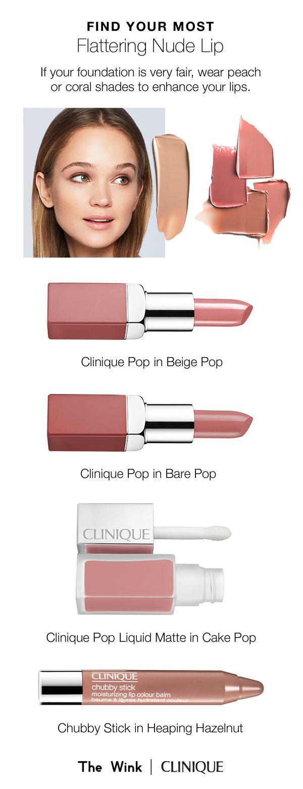 Find the perfect nude lipstick for your skin tone. If your foundation is considered very fair, wear peach or coral shades to enhance your lips.