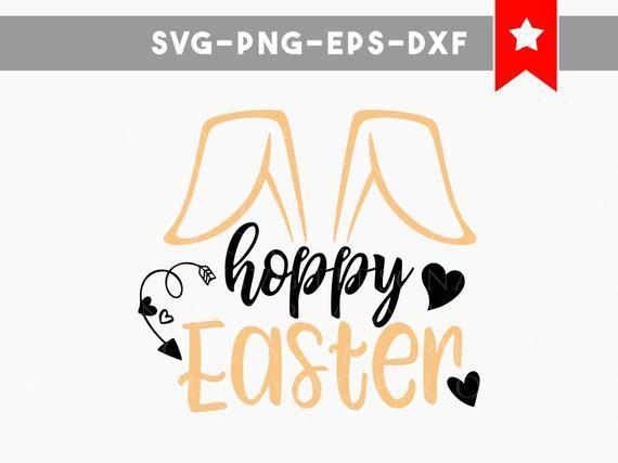 Hoppy Easter Svg Easter Svg Bunny Svg Commercial Use Easter Bunny Svg Svg Files For Silhouette Svg Files For Cricut S Lettering Easter Svg Easter Design