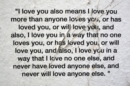 "When you say ""I love you,"" mean it. Too many people don't nowadays."