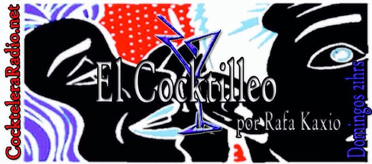 "Nos escuchamos a partir del Domingo 27/Julio de 21:00 - 23:00 hrs. por http://evpo.st/1kMUIjC en ""El Cocktilleo"""