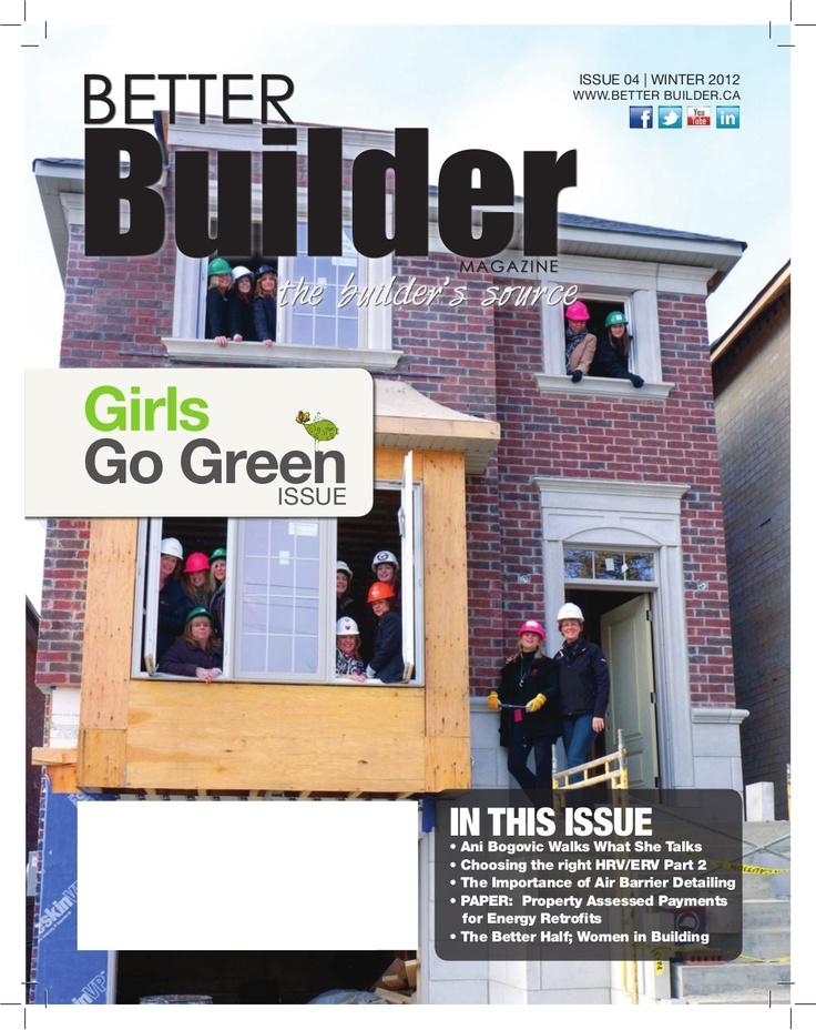 better-builder-issue-4 by Anna-Marie McDonald via Slideshare