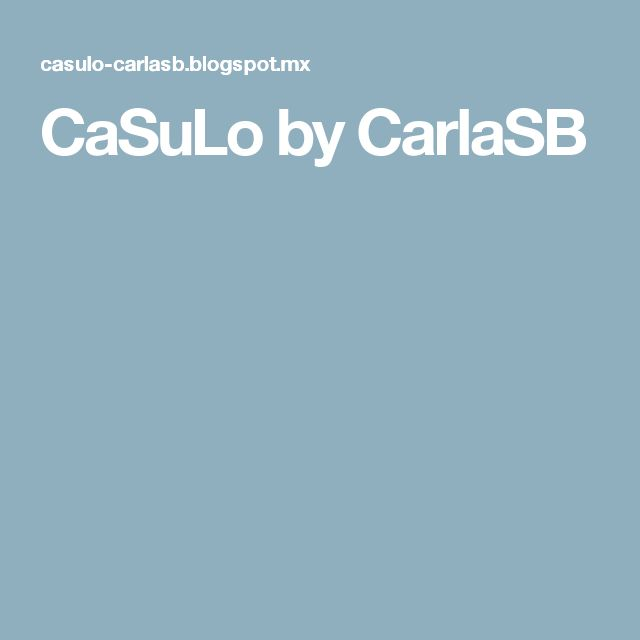 CaSuLo by CarlaSB